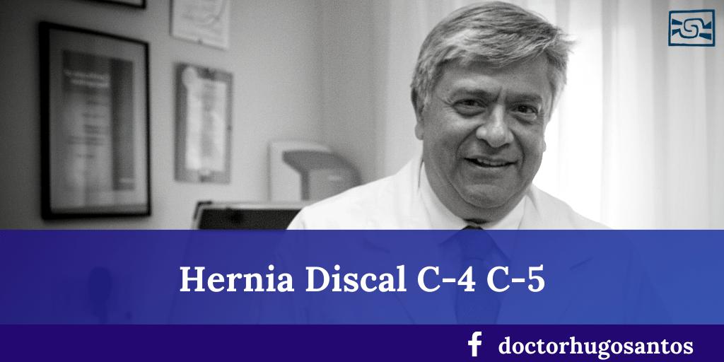 HERNIA DISCAL CERVICAL C4 C5